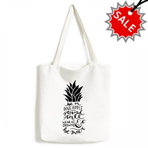 Pineapple Stand Tall Wear Crown Quotes High Quality Canvas Bag Tote Large Gift