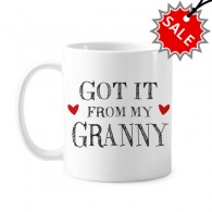 Got It From My Granny Grandchildren Grandma Present Classic Mug White Pottery Ceramic Cup Gift Milk Coffee With Handles 350 ml