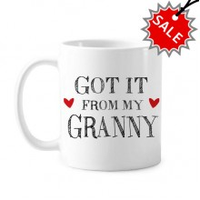Got It From My Granny Grandchildren Grandma Present Classic Mug White Pottery Ceramic Cup Gift Milk Coffee With Handles 350 ml