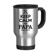 Keep Calm And Papa Will Fix It Quotes Family Father Creative Design Stainless Steel Travel Mug Travel Mugs Gifts With Handles 13oz