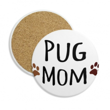 Animal Protector PUG MOM Creative Pattern Stone Drink Ceramics Coasters for Mug Cup Gift 2pcs