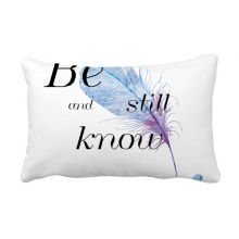 Be Still And Know Bible Quote Lyrics Throw Lumbar Pillow Insert Cushion Cover Home Sofa Decor Gift