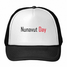 Celebrate Nunavut Day Canada Blessing Festival Holiday Gala Celebration Words Trucker Hat Baseball Cap Nylon Mesh Hat Cool Children Hat Adjustable Cap