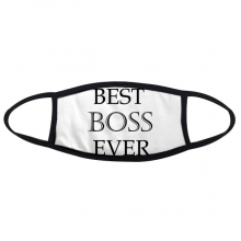 Best Boss Ever Office Worker Words Quotes Design Face Anti-dust Mask Anti Cold Maske