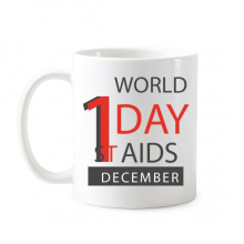 1st December World AIDS Day Solidarity HIV Awareness Symbol Classic Mug White Pottery Ceramic Cup Gift Milk Coffee With Handles 350 ml