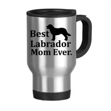 Animal Protector Pet Lover Pet Slave Comic Style Best Labrador Mom Ever Creative Pattern Stainless Steel Travel Mug Travel Mugs Gifts With Handles 13oz