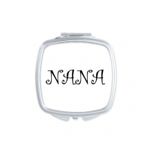 Curlicue Grandmother Grandma English Letters Nana Present Pattern Best Wishes Square Compact Makeup Pocket Mirror Portable Cute Small Hand Mirrors Gift