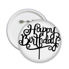 Abstract Black And White Happy Birthday Gifts Presents Letters Blessing Beautiful Best Wishes Round Pins Badge Button Clothing Decoration Gift 5pcs