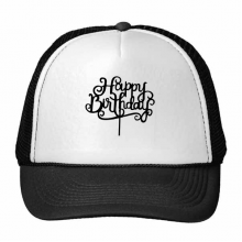 Abstract Black And White Happy Birthday Gifts Presents Letters Blessing Beautiful Best Wishes Trucker Hat Baseball Cap Nylon Mesh Hat Cool Children Hat Adjustable Cap Gift