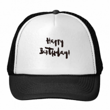 Abstract Happy Birthday Gifts Presents Letters Blessing Beautiful Best Wishes Trucker Hat Baseball Cap Nylon Mesh Hat Cool Children Hat Adjustable Cap Gift