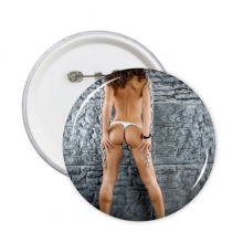 Tattoo Pipe Dancing Hot Sexy Bikini Nude Back Girl Ass Butt Gal Lady Round Pins Badge Button Clothing Decoration Gift 5pcs