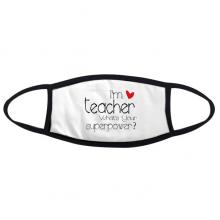 Teacher's Day I'm a Teacher What's your Superpower Face Anti-dust Head Anti Cold Heade Gift