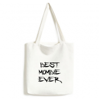 Best Mombie Ever Words Quotes Family Bless Fashionable Design High Quality Canvas Bag Environmentally Tote Large Gift Capacity Shopping Bags
