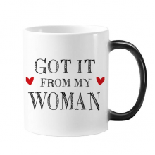 For My Man Got It From My Woman Valentine's Day Present Morphing Heat Sensitive Changing Color Mug Cup Gift Milk Coffee With Handles 350 ml