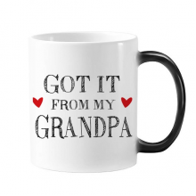 Got It From My Grandpa Grandchildren Grandfather Present Morphing Heat Sensitive Changing Color Mug Cup Gift Milk Coffee With Handles 350 ml