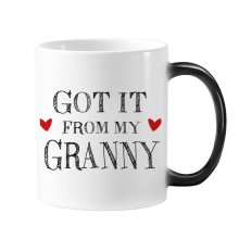 Got It From My Granny Grandchildren Grandma Present Morphing Heat Sensitive Changing Color Mug Cup Gift Milk Coffee With Handles 350 ml