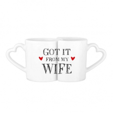 Got It From My Wife Valentine's Day Present For Husband Lovers' Mug Lover Mugs Set White Pottery Ceramic Cup Gift Milk Coffee Cup with Handles