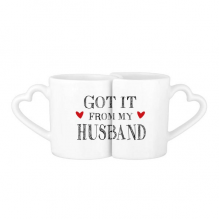 Got It From My Husband Valentine's Day Present For Wife Lovers' Mug Lover Mugs Set White Pottery Ceramic Cup Gift Milk Coffee Cup with Handles