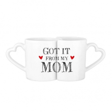 Got It From My Mom Children Mother Present Lovers' Mug Lover Mugs Set White Pottery Ceramic Cup Gift Milk Coffee Cup with Handles