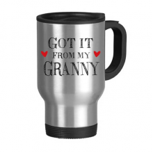 Got It From My Granny Grandchildren Grandma Present Stainless Steel Travel Mug Travel Mugs Gifts With Handles 13oz