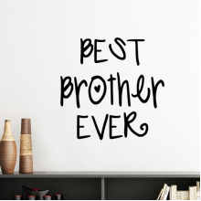 Family Love Bless Best Brother Ever Words Quotes Silhouette  Removable Wall Sticker Art Decals Mural DIY Wallpaper for Room Decal
