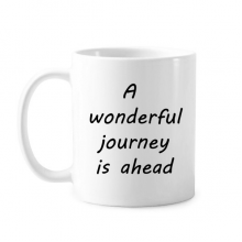 A Wenderful Journey Is Ahead Inspirational Quote Sayings Classic Mug White Pottery Ceramic Cup Gift Milk Coffee With Handles 350 ml