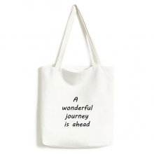 A Wenderful Journey Is Ahead Inspirational Quote Sayings Fashionable Design High Quality Canvas Bag Environmentally Tote Large Gift Capacity Shopping Bags