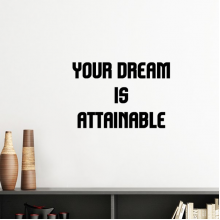 Your Dream is Attainable Inspirational Quote Sayings Silhouette  Removable Wall Sticker Art Decals Mural DIY Wallpaper for Room Decal