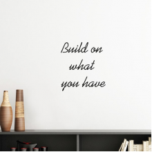 Build On What You Have Inspirational Quote Sayings Silhouette  Removable Wall Sticker Art Decals Mural DIY Wallpaper for Room Decal
