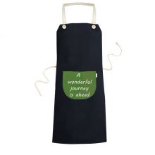 A Wenderful Journey Is Ahead Inspirational Quote Sayings Cooking Kitchen Black Bib Aprons With Pocket for Women Men Chef Gifts