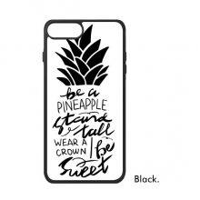 Be a Pineapple Stand Tall Sweet Quote For iPhone 7/7 Plus Cases Phonecase Apple Cover Case Gift