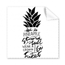 Be a Pineapple Stand Tall Sweet Quote Glasses Cloth Cleaning Cloth Gift Phone Screen Cleaner 5pcs