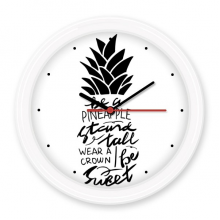 Be a Pineapple Stand Tall Sweet Quote Silent Non-ticking Round Wall Decorative Clock Battery-operated Clocks Gift Home Decal
