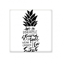 Be a Pineapple Stand Tall Sweet Quote Ceramic Bisque Tiles Bathroom Decor Kitchen Ceramic Tiles Wall Tiles