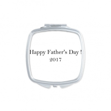2017 Happy Father Day Festival Quote Square Compact Makeup Pocket Mirror Portable Cute Small Hand Mirrors Gift
