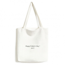 2017 Happy Father Day Festival Quote Canvas Bag Environmentally Tote Large Gift Capacity Shopping Bags