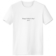 2017 Happy Father Day Festival Quote Crew-Neck White T-shirt Spring Summer Tagless Comfort Sports T-shirts Gift