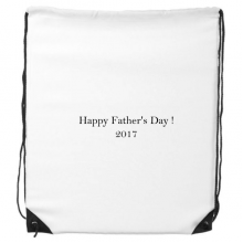 2017 Happy Father Day Festival Quote Drawstring Backpack Shopping Handbag Gift Sports Bags