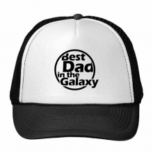 Best Dad In The Galaxy Quote Father's Day Trucker Hat Baseball Cap Nylon Mesh Hat Cool Children Hat Adjustable Cap Gift
