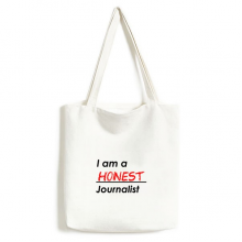 Quote I Am A Honest Journalist Environmentally Tote Canvas Bag Shopping Handbag Craft Washable