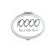 10000 years old Girl Age Oval Compact Makeup Pocket Mirror Portable Cute Small Hand Mirrors Gift