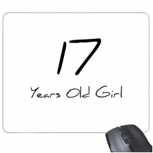 17 Years Old Girl Age Young Rectangle Non-Slip Rubber Mousepad Game Mouse Pad Gift