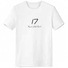17 Years Old Girl Age Young Crew-Neck White T-shirt Spring Summer Tagless Comfort Sports T-shirts Gift