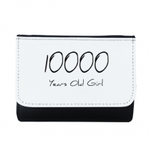 10000 years old Girl Age Multi-Function Faux Leather Wallet Card Purse Gift