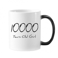 10000 years old Girl Age Morphing Heat Sensitive Changing Color Mug Cup Gift Milk Coffee With Handles 350 ml
