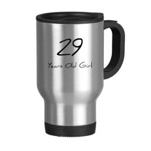 29 years old Girl Age Stainless Steel Travel Mug Travel Mugs Gifts With Handles 13oz