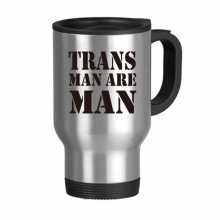 Trans Man Support LGBT Transgender Stainless Steel Travel Mug Travel Mugs Gifts With Handles 13oz