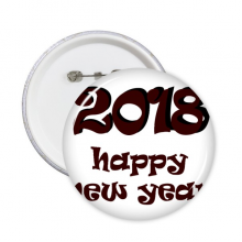 2018 Happy New Year Lovely Font Round Pins Badge Button Clothing Decoration Gift 5pcs