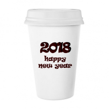 2018 Happy New Year Lovely Font Classic Mug White Pottery Ceramic Cup Gift 350 ml