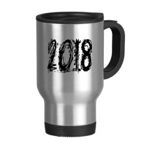 2018 Melt Effect Happy New Year Stainless Steel Travel Mug Travel Mugs Gifts With Handles 13oz